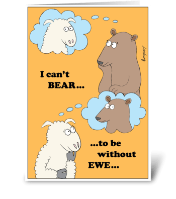 Can't Bear to be Without Ewe greeting card