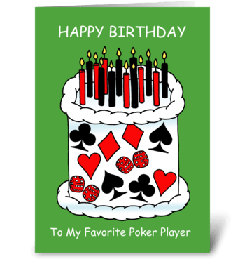 Poker Player Happy Birthday greeting card