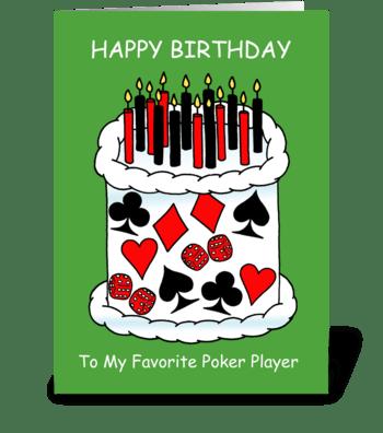 Poker Player Happy Birthday greeting card