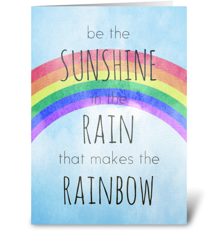 Be the Sunshine in the Rain greeting card