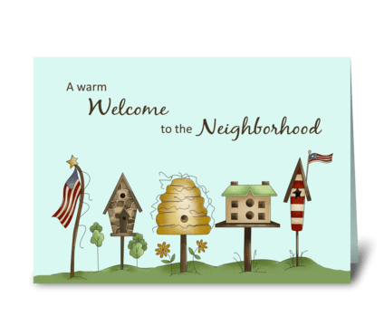 Welcome to Neighborhood Birdhouses & Fla greeting card
