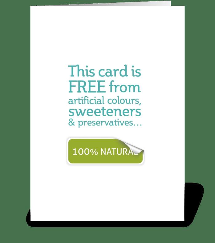 100% Natural greeting card