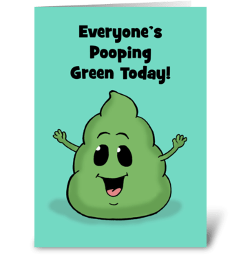 Everyone's Pooping Today greeting card