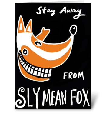 Sly Mean Fox greeting card