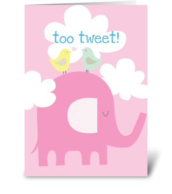 Too Tweet greeting card