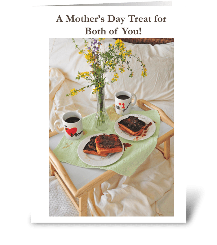 A Mother's Day Treat for Both of You greeting card