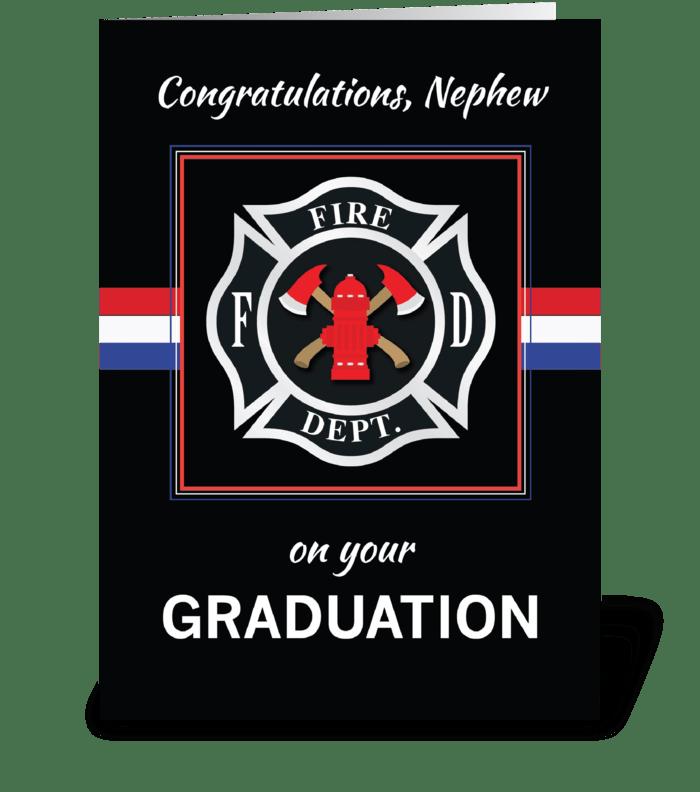 Nephew Fire Department Academy Graduate greeting card