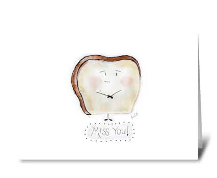 Lonely Toast greeting card