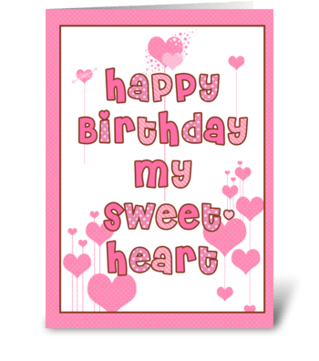 Happy Birthday Sweetheart  greeting card