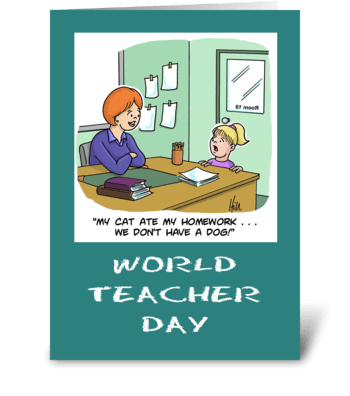 World Teacher's Day Don't Have A Dog greeting card