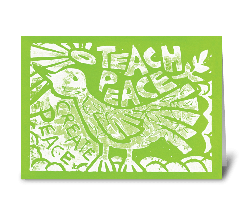 Teach Peace (Green) greeting card