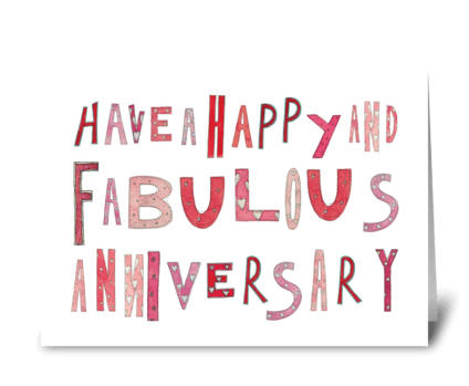Happy Fabulous Anniversary greeting card