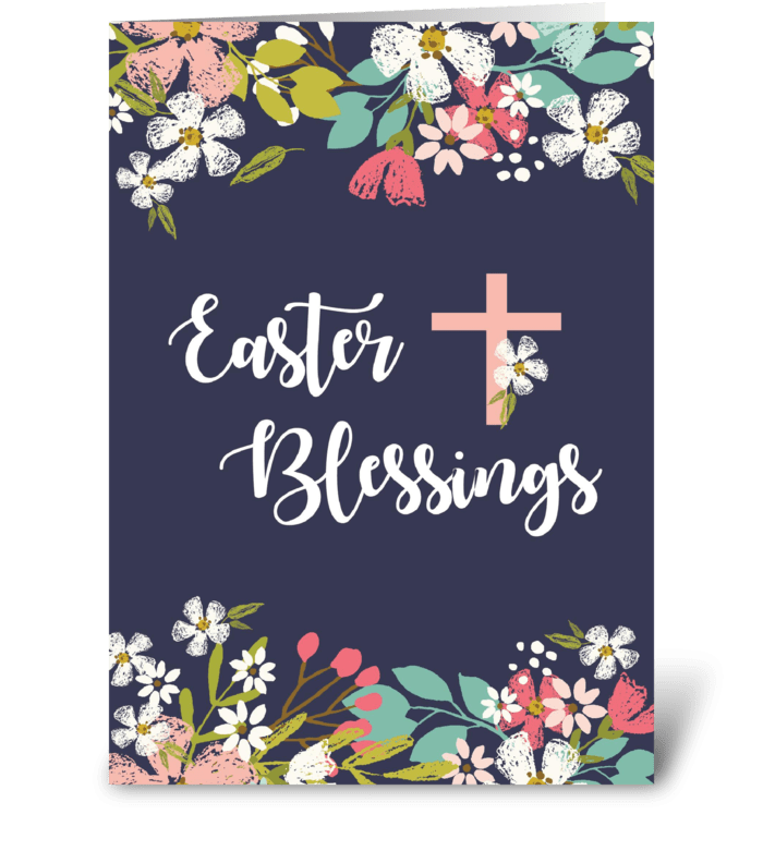 Easter Blessings of Risen Christ Flowers greeting card