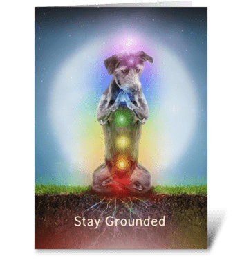 Stay Grounded greeting card
