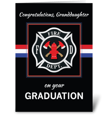 Granddaughter Fire Dept. Academy Graduat greeting card