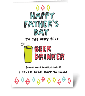 Happy Father's Day Beer Drinker greeting card