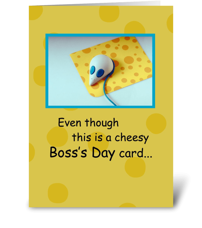 Cheesy Boss's Day Card, Humor greeting card