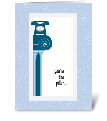 You're the Pillar - Admin Pro Day greeting card