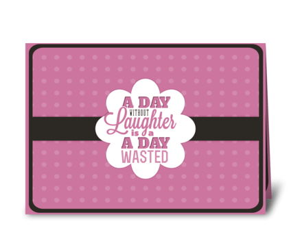 Laughter greeting card