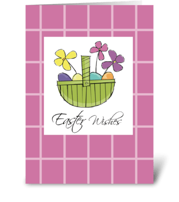 Easter Basket Wishes  greeting card