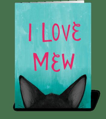 I Love Mew greeting card