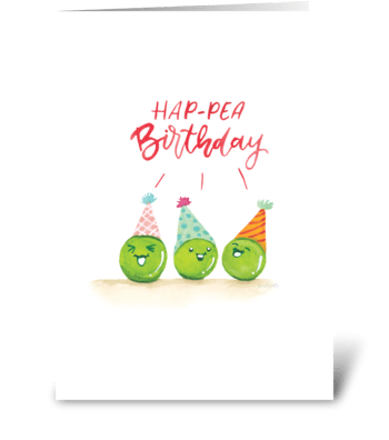 Hap-pea Birthday! greeting card