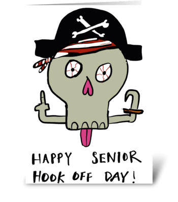 Happy Senior Hook Off Day greeting card