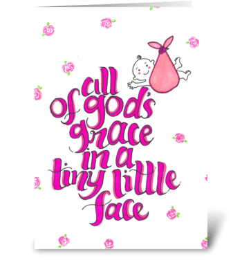 God's grace in a tiny little face greeting card