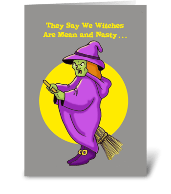Humorous Halloween Card With A Witch greeting card