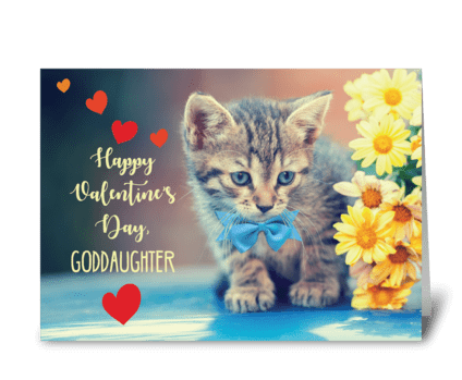 Goddaughter Love Valentine Kitten greeting card