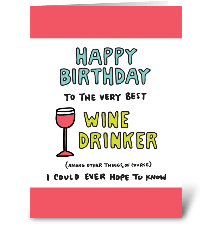 Happy Birthday Wine Drinker greeting card