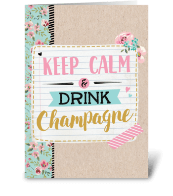 Keep calm & drink Champagne greeting card