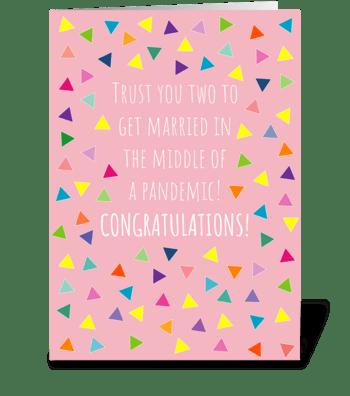 Wedding Card Pandemic 152 greeting card