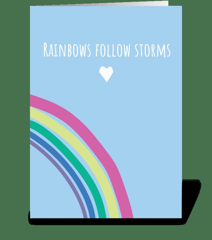 Rainbows Follow Storms greeting card