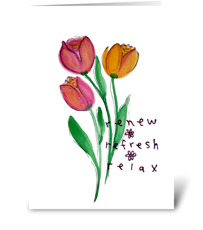 Tulip Renew Refresh Relax All Occasion greeting card