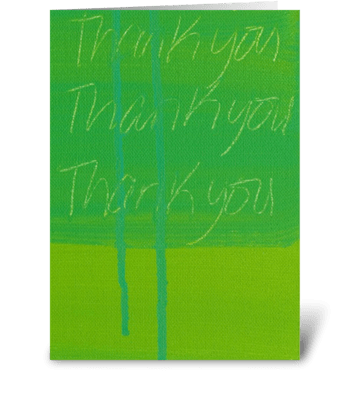 Thank You Painting - Green on Green greeting card