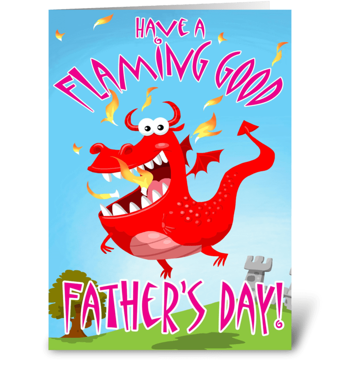 Flaming Good Father's Day card greeting card