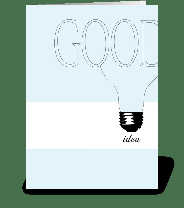 Good Idea greeting card