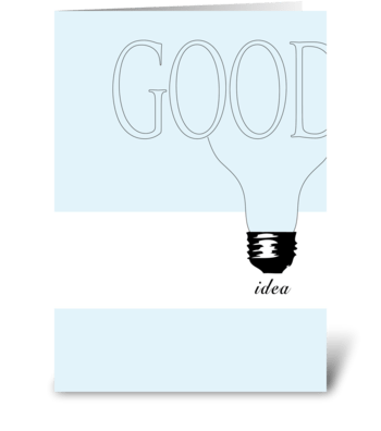Good Idea greeting card