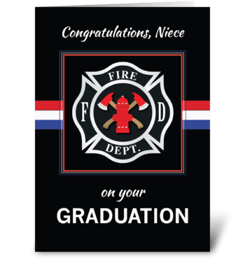 Niece Fire Department Academy Graduation greeting card