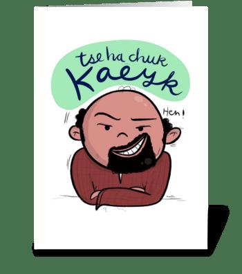 kaeyk greeting card