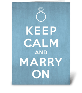 Keep Calm and Marry On Wedding greeting card