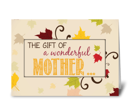 Mother Thanksgiving Gift Fall Leaves greeting card