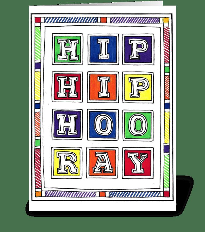 HIP, HIP, HOO RAY greeting card