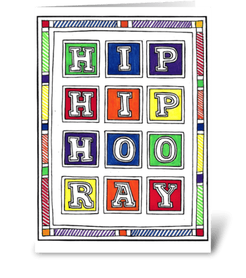HIP, HIP, HOO RAY greeting card