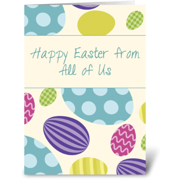 From All of Us Easter Colorful Eggs greeting card