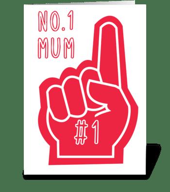 Number 1 Mum greeting card