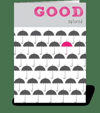 Good Natured greeting card