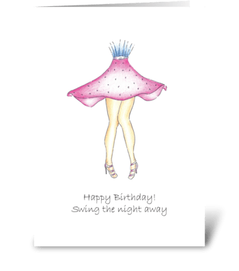 Humorous Birthday Dance Theme  greeting card