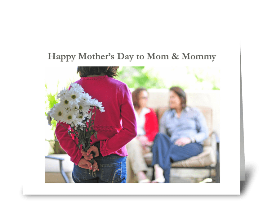 Happy Mother's Day to Mom and Mommy greeting card